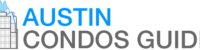 Austin Condos Guide - Condos For Sale In Austin Texas